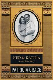 Ned and Katina by Patricia Grace image
