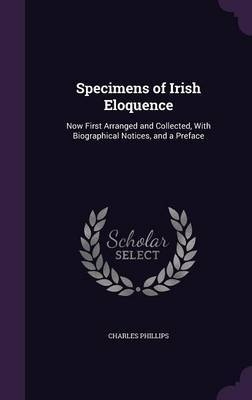 Specimens of Irish Eloquence by Charles Phillips image