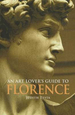 An Art Lover's Guide to Florence by Judith Anne Testa image
