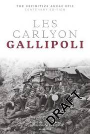 Gallipoli by Les Carlyon