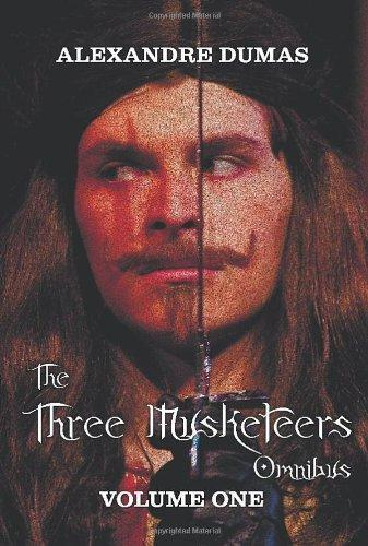 The Three Musketeers Omnibus, Volume One by Alexandre Dumas