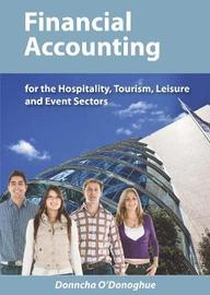 Financial Accounting for the Hospitality, Tourism, Leisure and Event Sectors by Donncha O'Donoghue