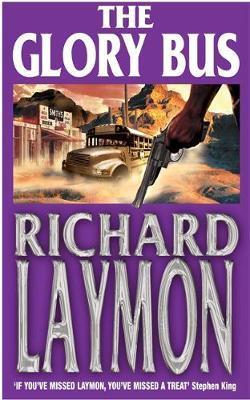 The Glory Bus by Richard Laymon