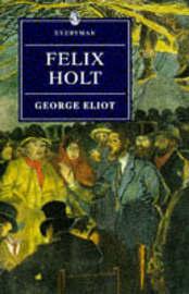 Felix Holt by George Eliot