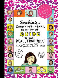 Amelia's Cross-My-Heart, Hope-to-Die Guide to the Real True You by Marissa Moss image