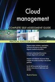 Cloud Management Complete Self-Assessment Guide by Gerardus Blokdyk image