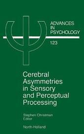Cerebral Asymmetries in Sensory and Perceptual Processing: Volume 123