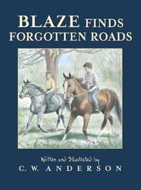 Blaze Finds Forgotten Roads by C.W. Anderson image