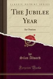 The Jubilee Year by Silas Alward image
