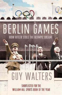 Berlin Games by Guy Walters image