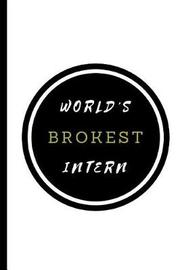 World's Brokest Intern by Happily Wellnoted