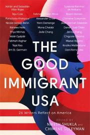 The Good Immigrant USA by Nikesh Shukla