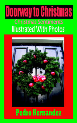 Doorway To Christmas by Pedro Hernandez image