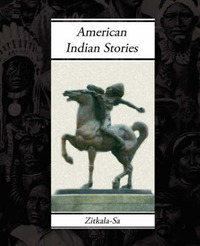 American Indian Stories by Zitkala-'sa image