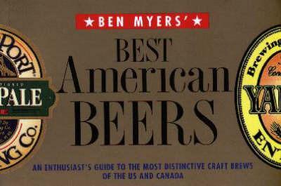 Ben Myers' Best American Beers by Benjamin Myers