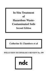 In Situ Treatment of Hazardous Waste Contaminated Soils: No 199 by Catherine D. Chambers image