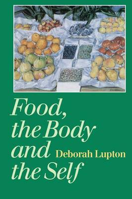 Food, the Body and the Self by Deborah Lupton image