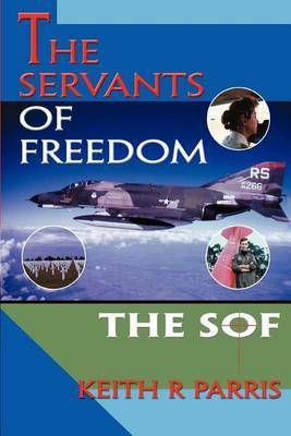 The Servants of Freedom: The Sof by Keith R Parris image