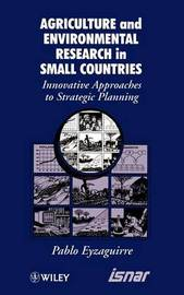 Agricultural and Environmental Research in Small Countries by Pablo Eyzaguirre