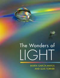 The Wonders of Light by Marta Garcia-Matos