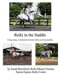 Reiki in the Saddle by Sarah Berrisford
