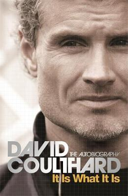 It Is What It Is by David Coulthard image