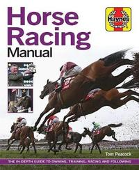 Horse Racing Manual by Tom Peacock image