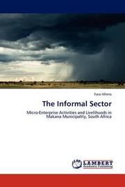 The Informal Sector by Farai Mtero