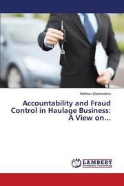 Accountability and Fraud Control in Haulage Business by Ebebhoahon Matthew