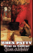 When Patty Went to College by Jean Webster, Fiction, Girls & Women, People & Places by Jean Webster