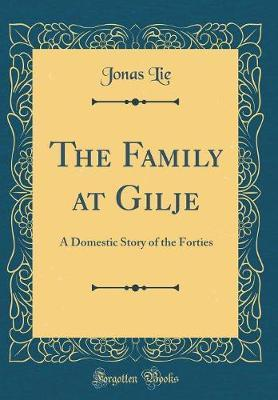 The Family at Gilje by Jonas Lie image