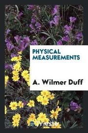 Physical Measurements by A Wilmer Duff image