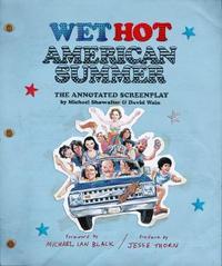 Wet Hot American Summer by David Wain