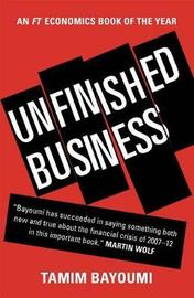 Unfinished Business by Tamim Bayoumi