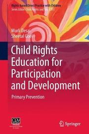 Child Rights Education for Participation and Development by Murli Desai