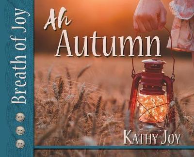 Breath of Joy! by Kathy Joy