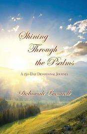 Shining Through the Psalms by Deborah Presnell