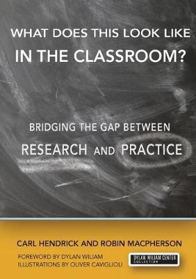 What Does This Look Like in the Classroom? by Robin Macpherson