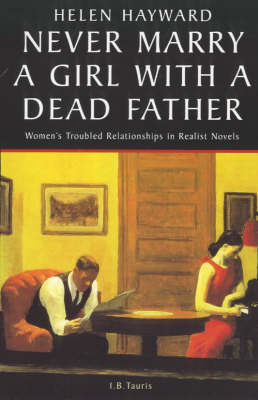 Never Marry a Girl with a Dead Father by Helen Hayward image