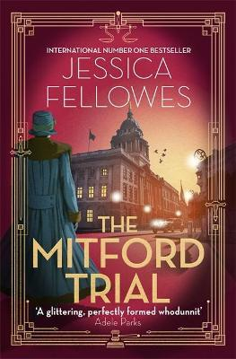 The Mitford Trial by Jessica Fellowes