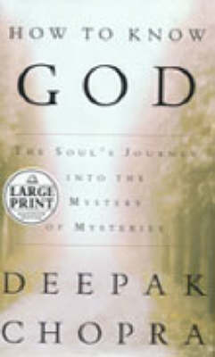 How to Know God by Deepak Chopra image