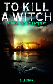 To Kill a Witch by Bill Knox image