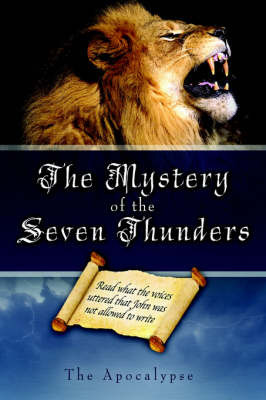 The Mystery of the Seven Thunders by Alvin, A. Milligan