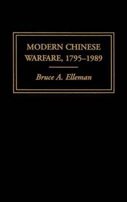 Modern Chinese Warfare, 1795-1989 by Bruce A Elleman image