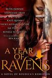 A Year of Ravens: A Novel of Boudica's Rebellion by E Knight