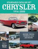 Standard Catalog of Chrysler, 1914-2000 by Old Cars Weekly Staff