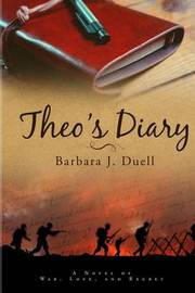 Theo's Diary by Barbara J Duell