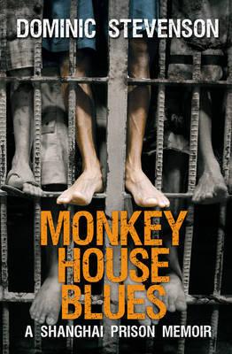 Monkey House Blues by Dominic Stevenson image