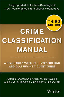 Crime Classification Manual by Ann W Burgess