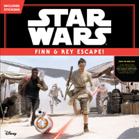 Star Wars the Force Awakens: Finn & Rey Escape! (Includes Stickers!) by Disney Book Group